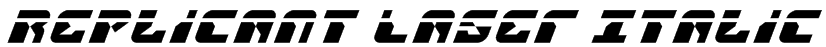 Replicant Laser Italic Font