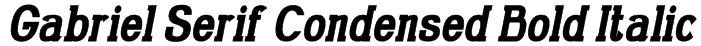 Gabriel Serif Condensed Bold Italic Font