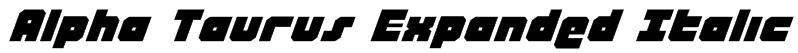 Alpha Taurus Expanded Italic Font