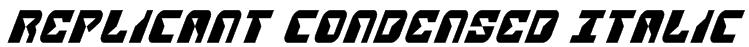 Replicant Condensed Italic Font