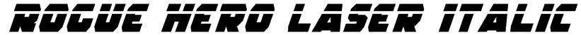 Rogue Hero Laser Italic Font