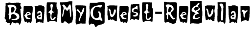 BeatMyGuest-Regular Font