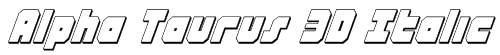 Alpha Taurus 3D Italic Font