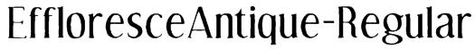 EffloresceAntique-Regular Font