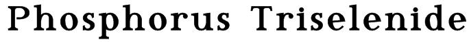 Phosphorus Triselenide Font