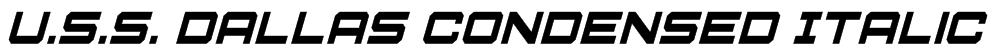 U.S.S. Dallas Condensed Italic Font