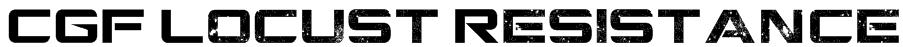 CGF Locust Resistance Font