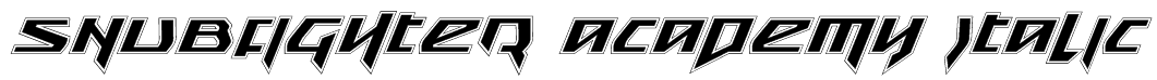 Snubfighter Academy Italic Font