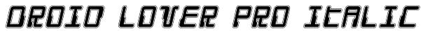 Droid Lover Pro Italic Font