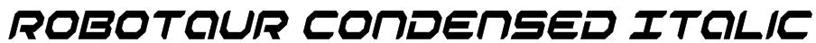 Robotaur Condensed Italic Font