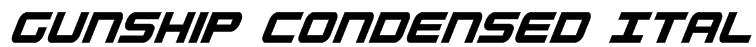 Gunship Condensed Ital Font