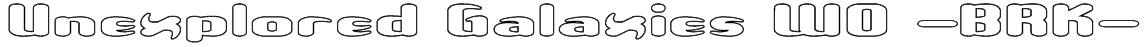 Unexplored Galaxies WO -BRK- Font