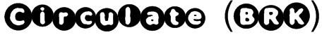 Circulate (BRK) Font