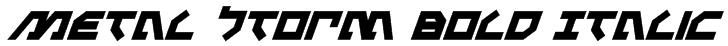 Metal Storm Bold Italic Font