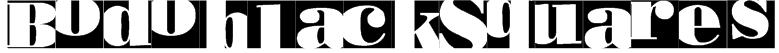 BodoblackSquares Font