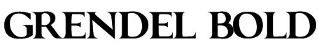 GRENDEL BOLD Font