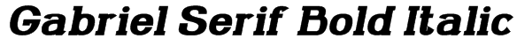 Gabriel Serif Bold Italic Font