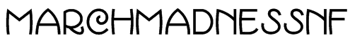 MarchMadnessNF Font