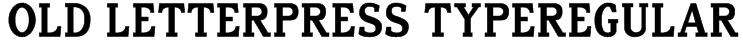Old Letterpress TypeRegular Font