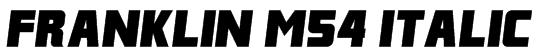 Franklin M54 Italic Font