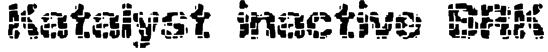 Katalyst inactive BRK Font