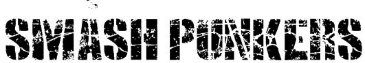 SMASH PUNKERS Font