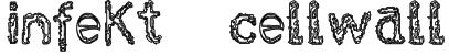 infekt  cellwall Font