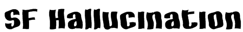 SF Hallucination Font