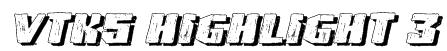 VTKS HIGHLIGHT 3 Font
