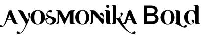 Ayosmonika Bold Font