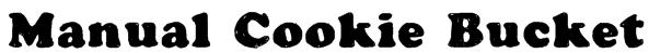 Manual Cookie Bucket Font