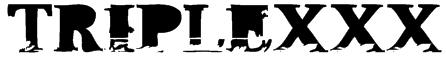 TripleXXX Font