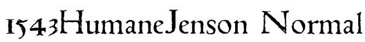 1543HumaneJenson Normal Font