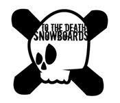 To The Death Snowboards