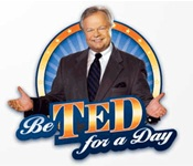 Be Ted For a Day