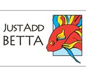 Just Add Betta